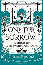 One For Sorrow A Book Of Old Fashioned Lore