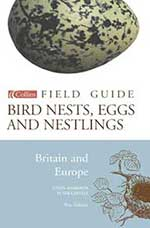Collins Field Guide - Bird Nests, Eggs and Nestlings of Britain and Europe